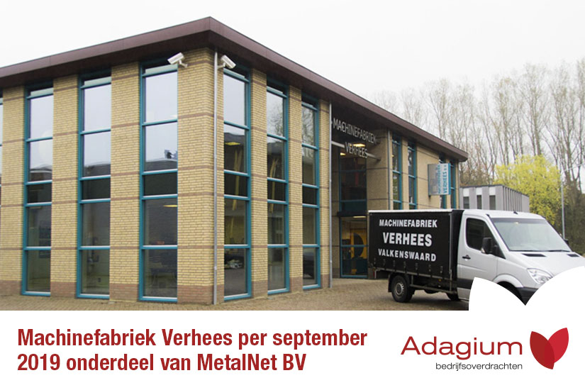 Machinefabriek Verhees wordt per 2 september 2019 onderdeel van MetalNet BV